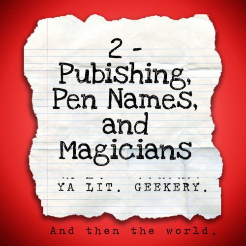 2 - Publishing, Pen Names and Magicians - Death of the Author