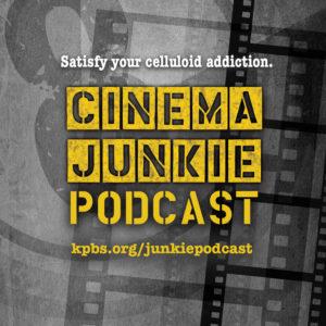Cinema Junkie Podcast