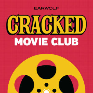 Cracked Movie Club Podcast